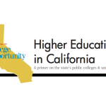 February 2014 | <em>Higher Education in California:  A Primer on the State's Public Colleges & Universities</em>