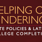 March 2015| <em>Helping or Hindering? State Policies & Latino College Completion in California</em>