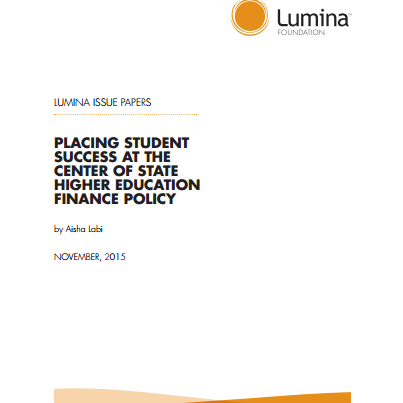 Placing Student Success at the Center of State Higher Education Finance Policy cover