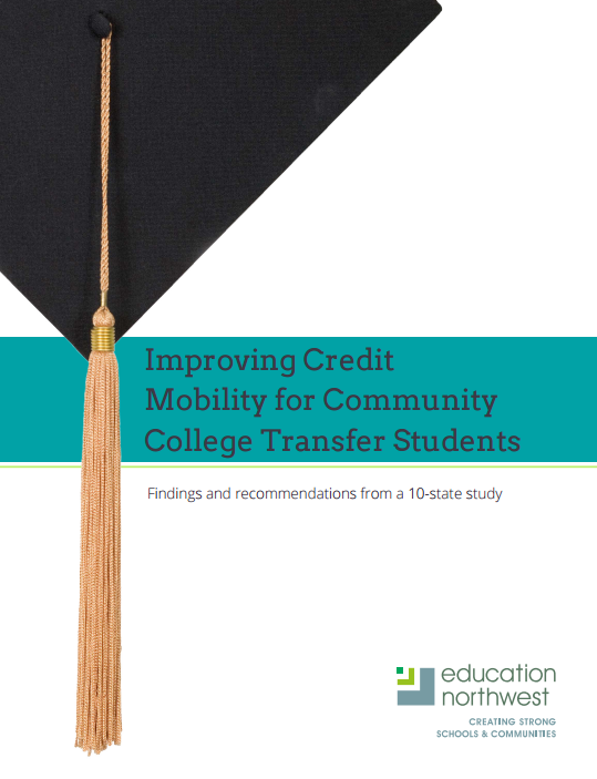 May 2016|Improving Credit Mobility for Community College Transfer Students