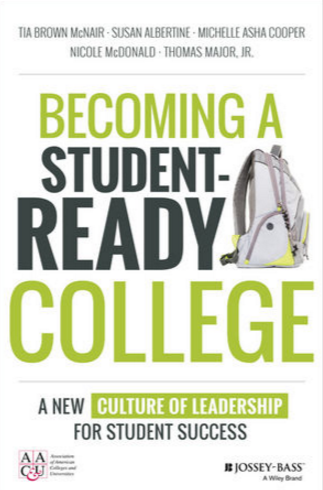June 2016| Becoming a Student-Ready College: A New Culture of Leadership for Student Success