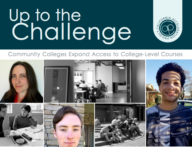 July 2017 | Up to the Challenge: Community Colleges Expand Access  to College-Level Course