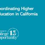 Coordinating Higher Education in California