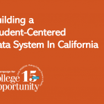 Building a Student-Centered Data System in California
