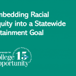 Embedding Racial Equity into a Statewide Attainment Goal