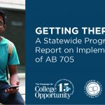 Getting There II: A Statewide Progress Report on Implementation of AB 705