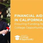 Financial Aid in California: Ensuring Funding for College Opportunity